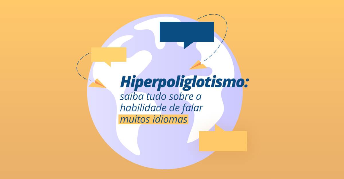 imagem com um mundo e escrito hiperpoliglotismo