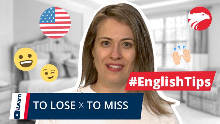 Professora de Inglês Wizard Idiomas + texto #EnglishTips To Lose x To Miss