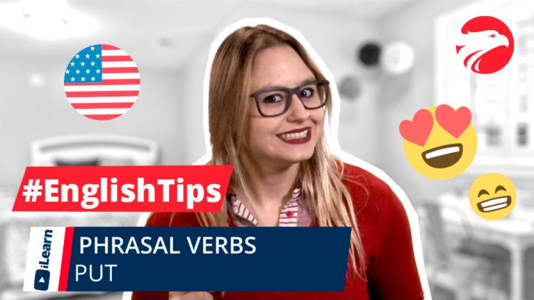 Professora de Inglês Wizard Idiomas + texto English Tips Phrasal Verbs Put