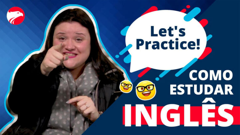 Teacher Ari aponta para a tela e ao lado dela tem um balão de diálogo, escrito Let's Practice. Na imagem também está escrito, abaixo do balão, o título do post, que é Como estudar Inglês.