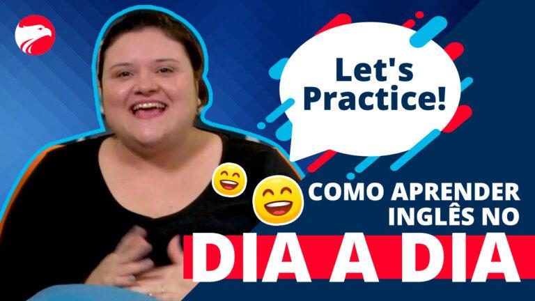 Ari está à frente de um fundo azul, com Let's Practice escrito ao seu lado, te convidando a aprender inglês no dia a dia
