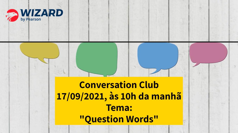 Conversation Club 17/09